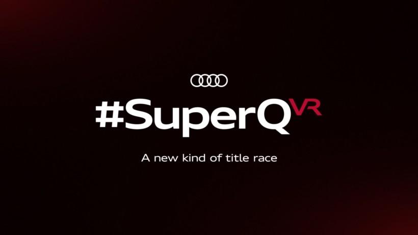 AUDI – SuperQ VR